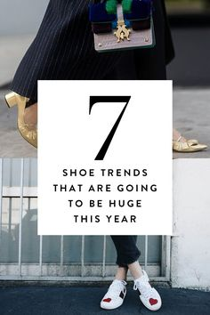 Here are seven shoe trends to look forward to in the coming year.
