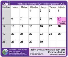Esperamos contar con tu asistencia en el: Taller de #DeclaracionAnual2014 para Personas Físicas Reservaciones e Información en: Tel. (686) 2-51-38-51 Correo: icsemexicali@gmail.com Costo: 1,200.00 + IVA *** **DESCUENTO del 10% pagando antes del 7 de Abril del 2015 #SATmx #Mexicali #Mexico #ICSEmexicali #Impuestos #Fiscal #Contabilidad #Calendario #Abril
