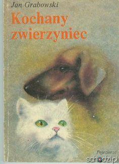 Kochany zwierzyniec Jan Grabowski - Schodzi.pl
