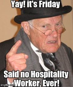 Brace yourselves, weekend is here!  If you're in hospitality, you know what it means.  #FridayFun #casualfriday #hoapitality #eZee