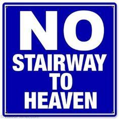 @Giangiorgio Lombardo No Stairway to Heaven