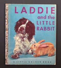 1952 Children's Golden Book - Laddie & the Little Rabbit - 1952 Not a first edition, no A, but in very nice shape, considering its age.