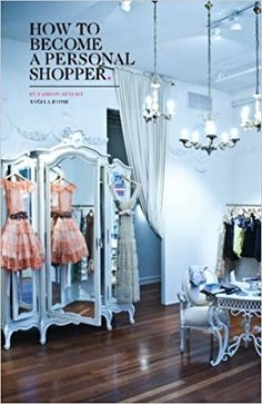 How to Become a Personal Shopper by Angela Stone… Fashion Stylist Jobs, Fashion Courses, Empire State Of Mind, Business Articles, Business Women, Business Ideas, Home Jobs, Personal Shopping, Stay At Home