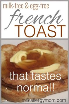 Cooking for kids with allergies over 50 hand picked recipes from easy egg free french toast for egg allergies forumfinder Choice Image