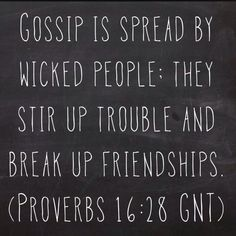 Gossip it's like that game you play in kindergarten and you whisper in someone's ear and by the end it comes out completely different. If you want to know ask don't assume that's called small minded~EC