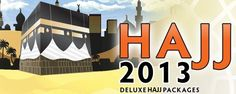Hajj Packages for 2013 - www.marhabatours.co.uk
