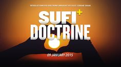 Sufi  Doctrine | Revolutionised Doctrine Brought by HDE Gohar Shahi