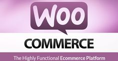 WooCommerce: The Highly Functional Ecommerce Platform