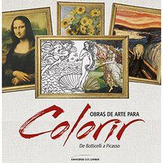 Livro para Colorir - Obras de Arte para Colorir: De Botticelli a Picasso