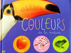 Résultats de recherche d'images pour «couleurs de la nature livre»
