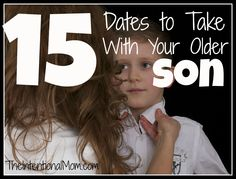 Do you have an older son? Who better to train him how to treat a woman than you? Here's a list of date night ideas you can take with your son. There is sure to be something for everyone on this list!
