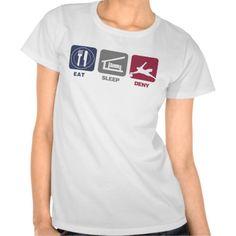 Eat Sleep Deny - Soccer Goalie Shirt #sport #tshirt