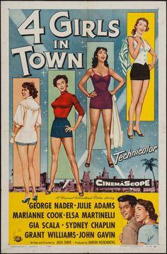 Four Girls in Town (1957) Stars: George Nader, Julie Adams, Sydney Chaplin, Marianne Koch, Elsa Martinelli, Grant Williams, Gia Scala, John Gavin ~  Director: Jack Sher