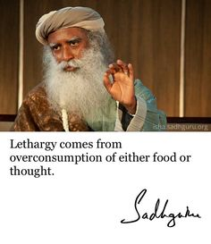 Lethargy comes from overconsumption of either food or thought. Spiritual Test, Spiritual Words, Daily Quotes, Best Quotes, Wisdom Quotes, Life Quotes, Mystic Quotes, Autobiography Of A Yogi, Qoutes About Love