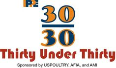 """IPPE """"30 Under 30"""" Spotlight    Thirty young professionals from various poultry, feed, and meat companies were recognized with IPPE """"30 under 30"""" plaques last week during the expo. These young professionals were selected for the """"30 under 30"""" program based on their applications and essay. In addition to receiving a plaque, they each were provided with two night's accommodation and registration to attend the trade show and educational program. Congratulations to all of them!"""