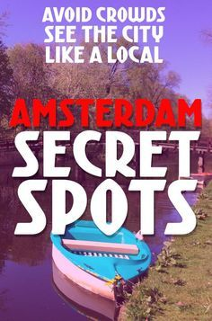 7 SECRET SPOTS IN AMSTERDAM - Live like a local & try these alternative sights. Explore off the beaten path with these things to do in Amsterdam. Click to read more! #amsterdam #europe #netherlands #holland #travel