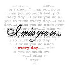 miss you so ......