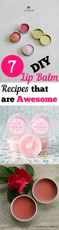 7 DIY Lip Balm Recipes that are Awesome