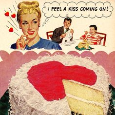 I Feel a Kiss Coming On. Happy Valentine's Day. Vintage Public Domain Pictures