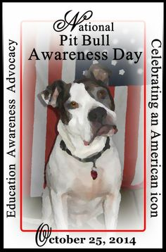 2014 National Pit Bull Awareness Day announced!