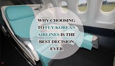 Why choose Korean airlines? Here are some reasons! #Korean #Travel