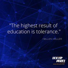 Hellen Keller #quote #ikkiware #motivation #education #tolerance