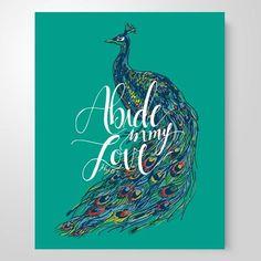 """Abide In My Love"" | 8x10 & 11x14"