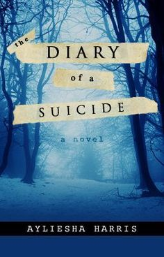 The Diary of a Suicide - Prologue - Ayli_Harris