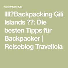 llll➤Backpacking Gili Islands 🇮🇩: Die besten Tipps für Backpacker   Reiseblog Travelicia