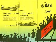 By the 1950s BEA had acquired the latest civilian airliners, the Vickers Viscount and the ...