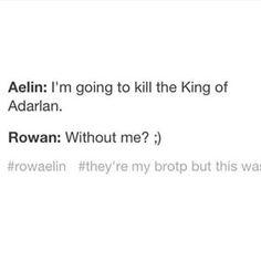 """""""Brotp"""" PUUHHHH-LLEEEAAASSSEEE ROWAELIN IS THE OTP. THE ONE. TRUE. PAIR. PPPUUHHHHLLLEEEAAASSSEEEE BROTP MY ASS HA no."""