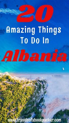 Are you planning a trip to the Balkans? Here we have some travel inspiration for Albania for you! Twenty awesome things you should do in this amazing underrated country. 20 great ideas for Albanina   travel planning Albania  can't miss places in Albania  reasons to visit Albania now #albania #travelinspiration #balkans #albaniabeach