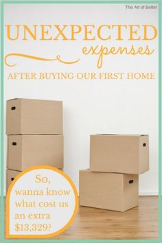 Unexpected Expenses After Buying Our First Home - The Art of Better - This is a MUST read for anyone getting ready to purchase their first house! home Unexpected Expenses After Buying Our First Home - The Art of Better Buying First Home, Home Buying Tips, Home Buying Process, First Time Home Buyers, Disney Diy, Just In Case, Just For You, Up House, House To Home