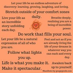 My Manifesto. Words to live by.  #doworkthatfillsyoursoul #followwhatlightsyouup #liveboldly #adventure #passion #purpose #clarity #transformation #coaching #freedom #gougegoods