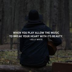 Another powerful quote from author Kelly White. http://musicianstoolkit.com