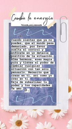 Positive Mind, Positive Vibes, Motivational Phrases, Inspirational Quotes, Free Mind, Affirmation Quotes, Take Care Of Me, Spanish Quotes, Life Motivation