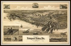 Newport News, Virginia., county seat of Warwick County Reproduction vintage bird's eye view map. Available in different size. Vintage Map Decor, Vintage Maps, Vintage Birds, Vintage Prints, Newport News Virginia, Birds Eye View Map, County Seat, Old Maps, Map Art