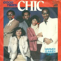 August 18, 1979 - Chic went to No.1 on the US singles chart with 'Good Times', the group's second US No.1, a No.5 hit in the UK