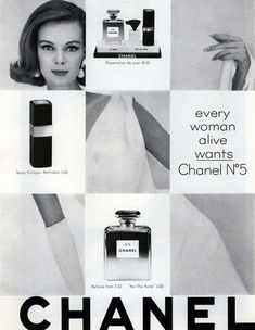 """""""Every woman alive wants Chanel nº5"""""""