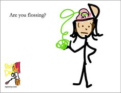 Are You Flossing? http://www.tweetspeakpoetry.com/blog/2012/04/30/daily-dose-mental-hygiene/ #humor #officehumor #skitch #evernote