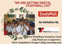 Mark the date and free your calendar for  9th of Jan 2016(Saturday) to be there at vangani village near Mumbai for  launching of third StudyMall Digital project an read, learn, play initiative for betterment of rural education where you can see how you are making difference in rural children's lives.