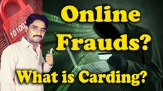What is Carding? Plastic card Hacking? Online Fraud?