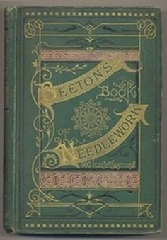 "Beeton's Book of Needlework by Isabella Beeton.  In the public domain. ""Consisting of descriptions and instructions, illustrated by six hundred engravings of   Tatting,   Crochet Patterns,  Knitting Patterns,  Netting Patterns, Embroidery Patterns,  Point Lace Patterns,   Guipure d'Art,  Berlin Work,  Monograms,  Initials and Names,   Pillow Lace, and Lace Stitches""  LINK: http://www.gutenberg.org/files/15147/15147-h/15147-h.htm#"