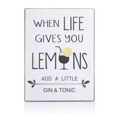 """Metallschild, """"When Life gives you Lemons add a little Gin & Tonic"""" Vorderansicht"""