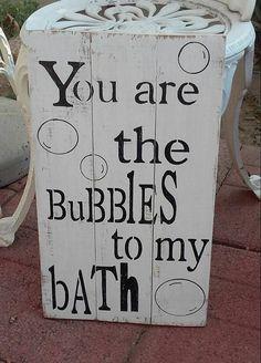Bubbles to my bath bathroom sign bathroom by SplintersandSawdust1