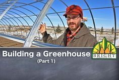 Building A Greenhouse (Part 1)