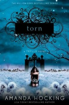 Torn    (Trylle Trilogy, book 2)  by  Amanda Hocking