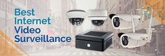 Best Internet Video Surveillance System