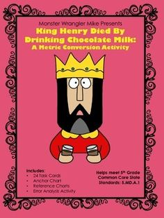 Metric Conversion Activity -- King Henry Died By Drinking Chocolate Milk Measurement Activities, Math Measurement, Teaching Activities, Math Resources, Teaching Math, Teaching Tools, Fifth Grade Math, 6th Grade Science, Middle School Science