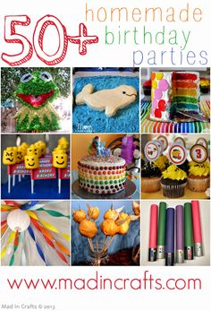 Over 50 Homemade Birthday Party Ideas! - Mad in Crafts